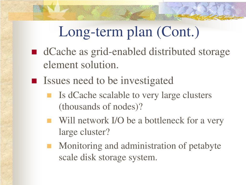Long-term plan (Cont.)