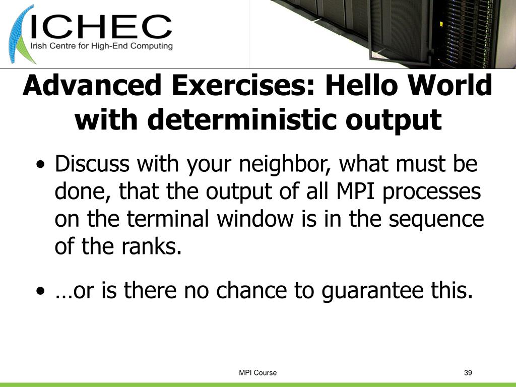 Advanced Exercises: Hello World with deterministic output
