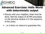 advanced exercises hello world with deterministic output