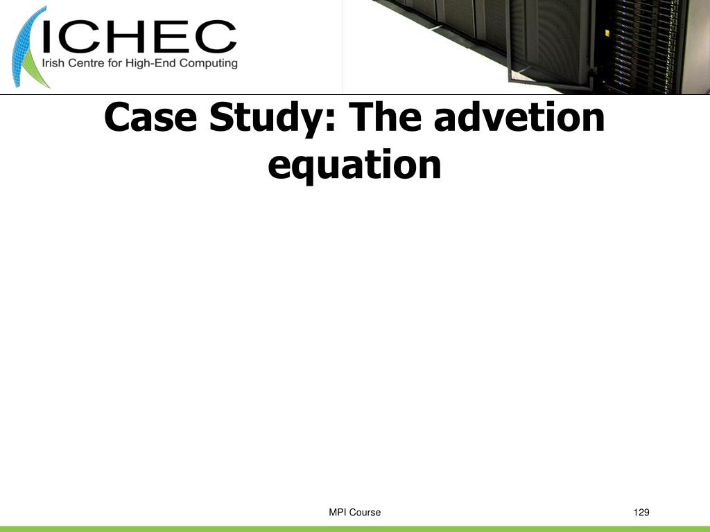 Case Study: The advetion equation