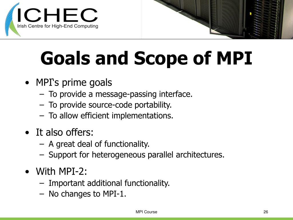 Goals and Scope of MPI