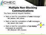 multiple non blocking communications