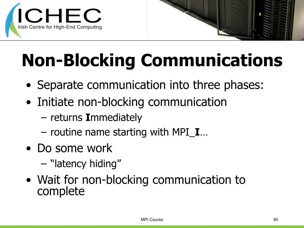 Non-Blocking Communications