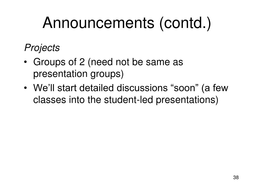 Announcements (contd.)