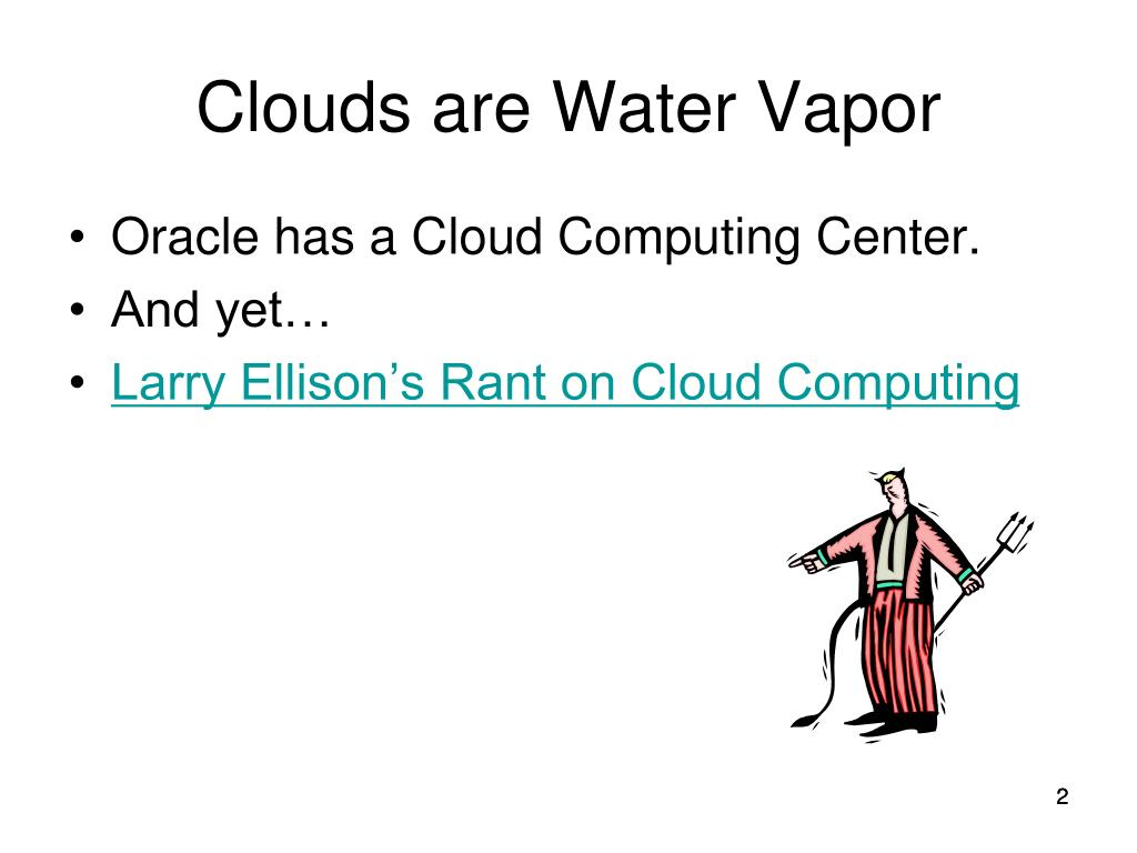 Clouds are Water Vapor