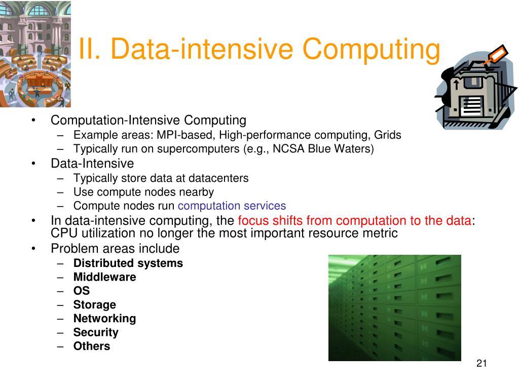 II. Data-intensive Computing