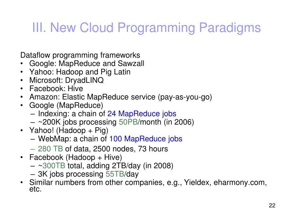 III. New Cloud Programming Paradigms