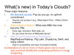 what s new in today s clouds