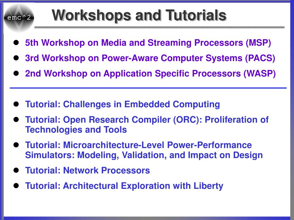 Workshops and Tutorials