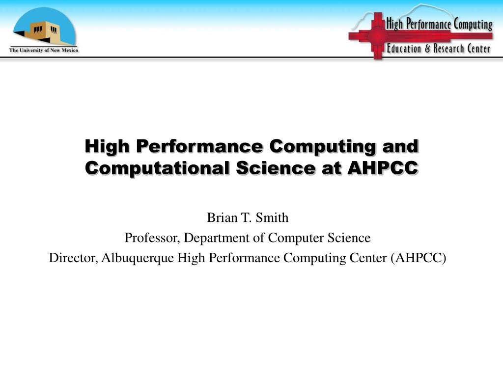 high performance computing and computational science at ahpcc l.