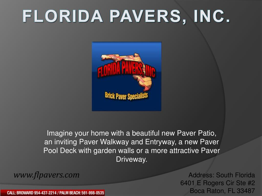Imagine your home with a beautiful new Paver Patio, an inviting Paver Walkway and Entryway, a new Paver Pool Deck with garden walls or a more attractive Paver Driveway.