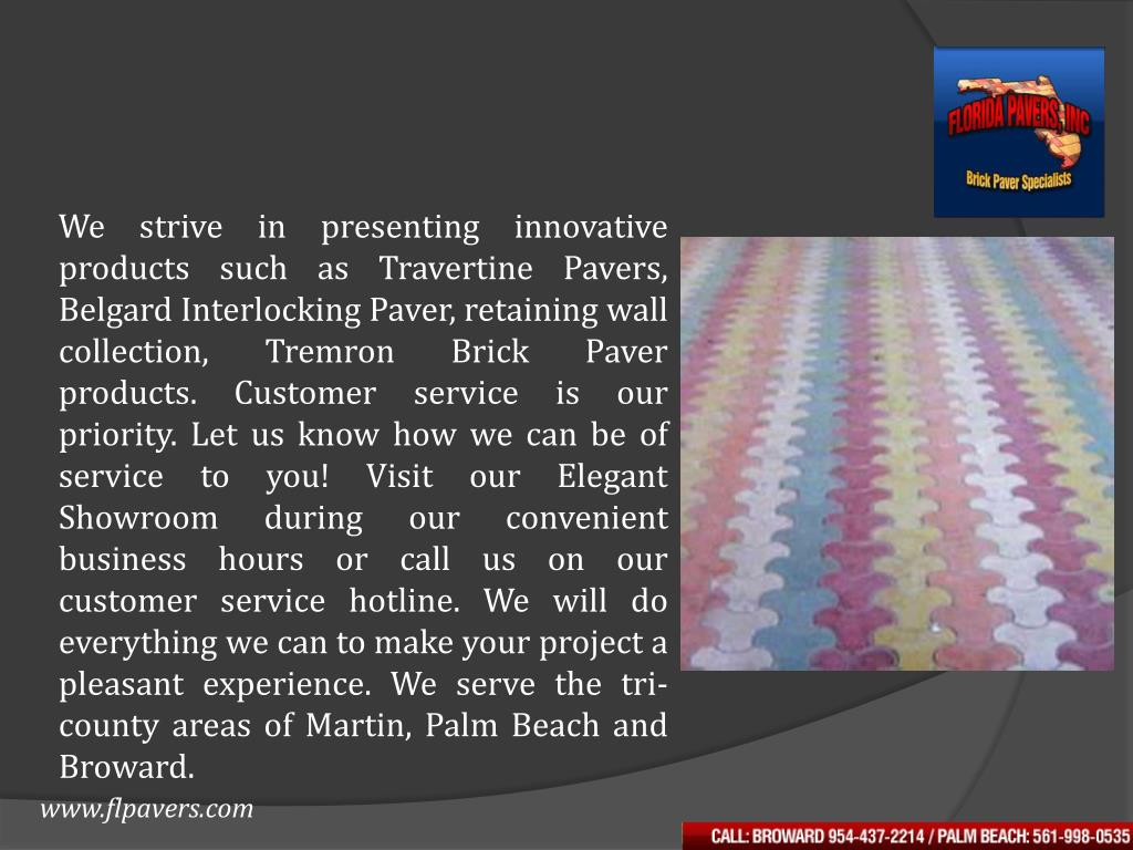 We strive in presenting innovative products such as Travertine Pavers,