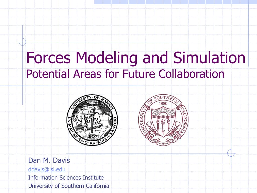forces modeling and simulation potential areas for future collaboration l.