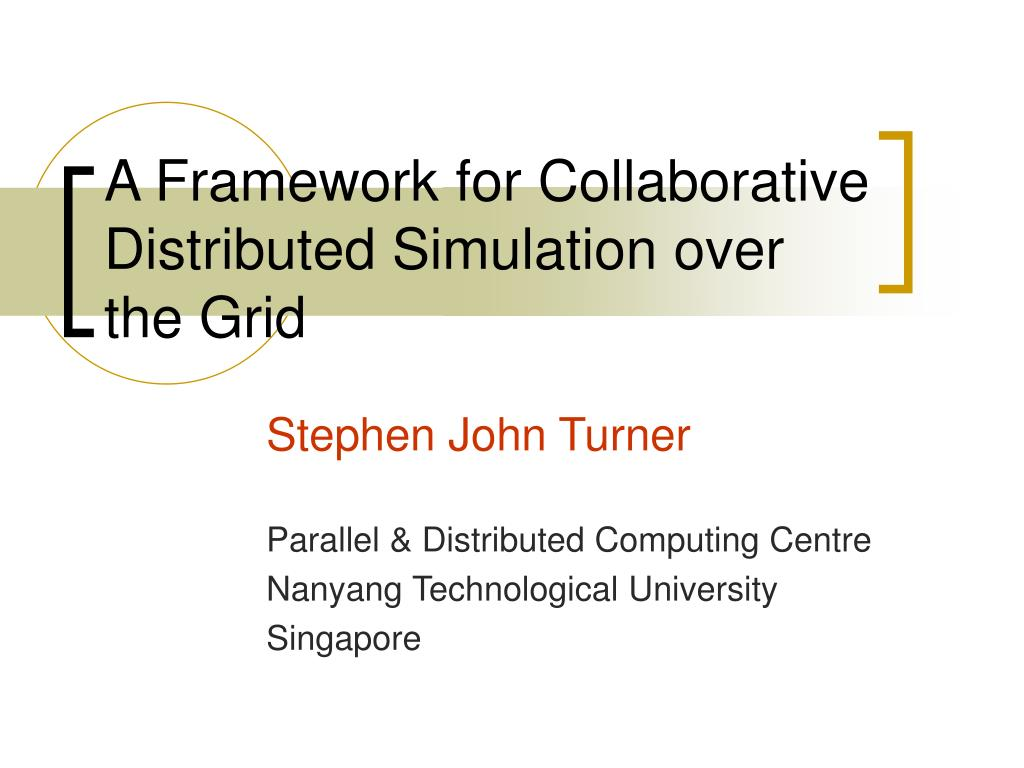 a framework for collaborative distributed simulation over the grid l.