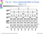 fig 6 4 carry lookahead adder for group size k 2