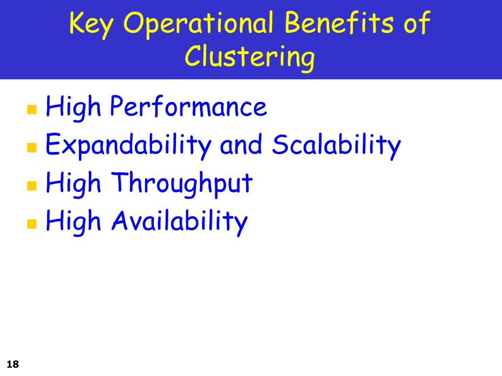 Key Operational Benefits of Clustering