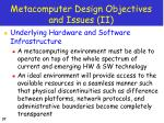 metacomputer design objectives and issues ii