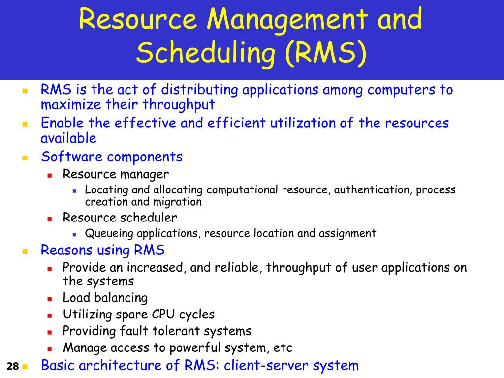 Resource Management and Scheduling (RMS)