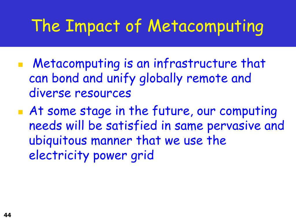 The Impact of Metacomputing