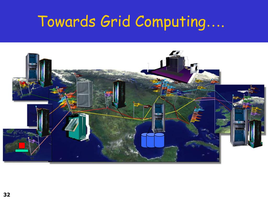 Towards Grid Computing