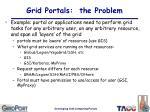 grid portals the problem