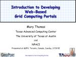 introduction to developing web based grid computing portals