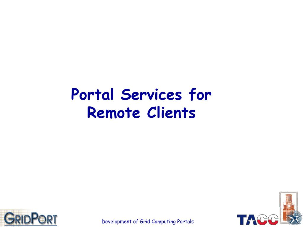 Portal Services for Remote Clients