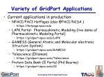 variety of gridport applications