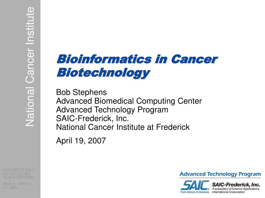 bioinformatics in cancer biotechnology l.