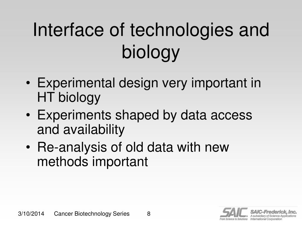 Interface of technologies and biology
