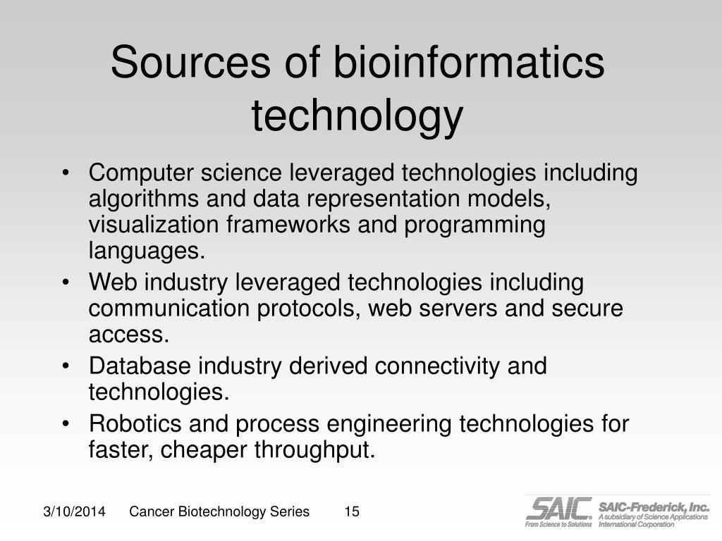 Sources of bioinformatics technology