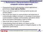 1 performance characterization prediction computer science approach