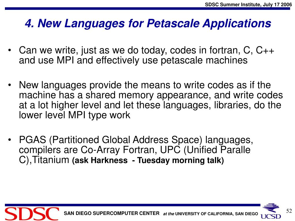 4. New Languages for Petascale Applications