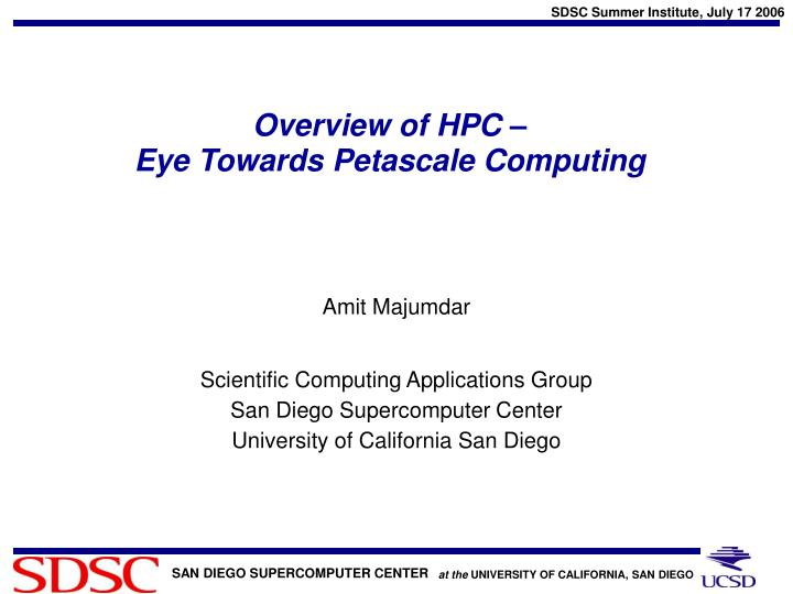 Overview of hpc eye towards petascale computing