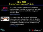 igrid 2002 enabling technologies and projects