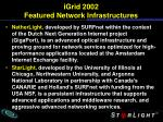 igrid 2002 featured network infrastructures