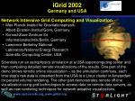 igrid 2002 germany and usa