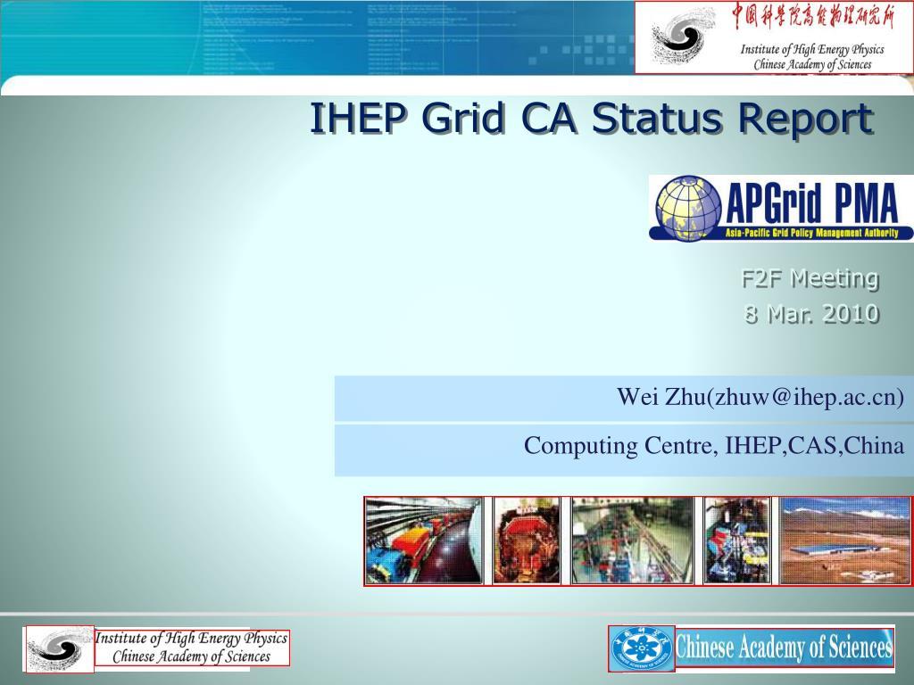 ihep grid ca status report l.