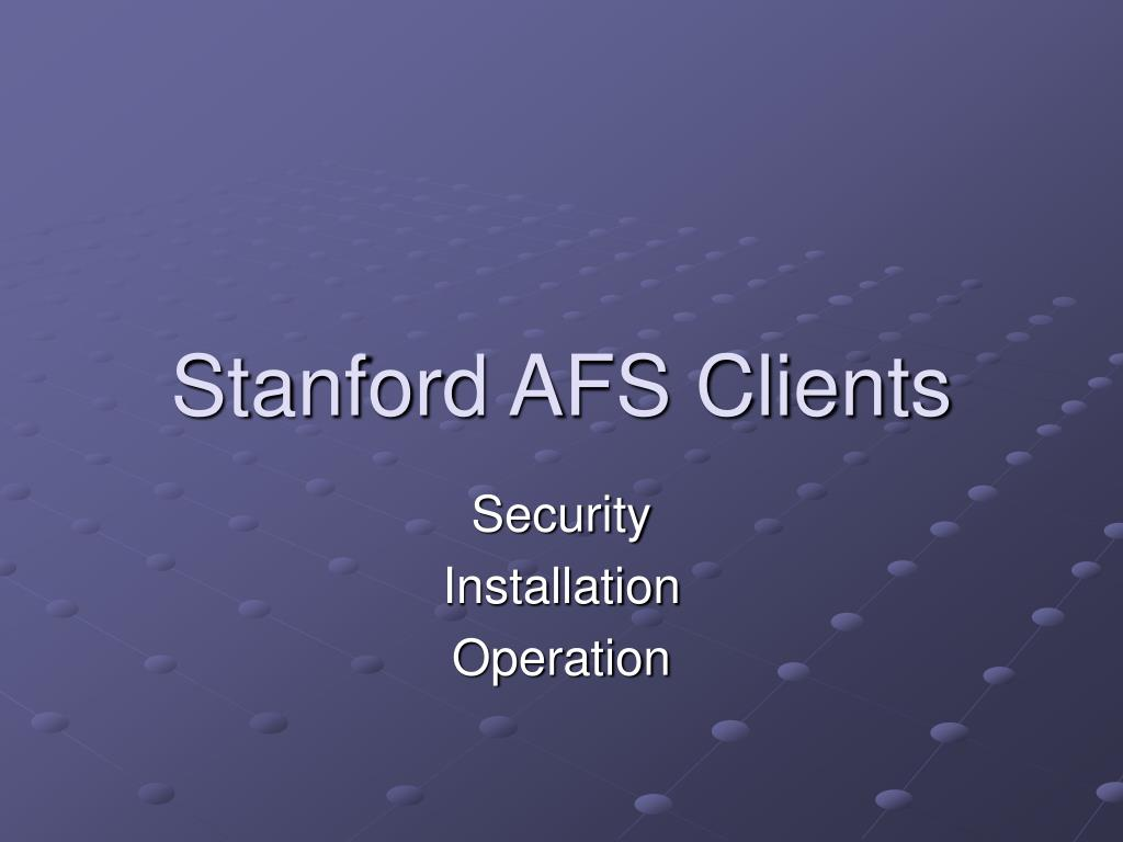 stanford afs clients l.