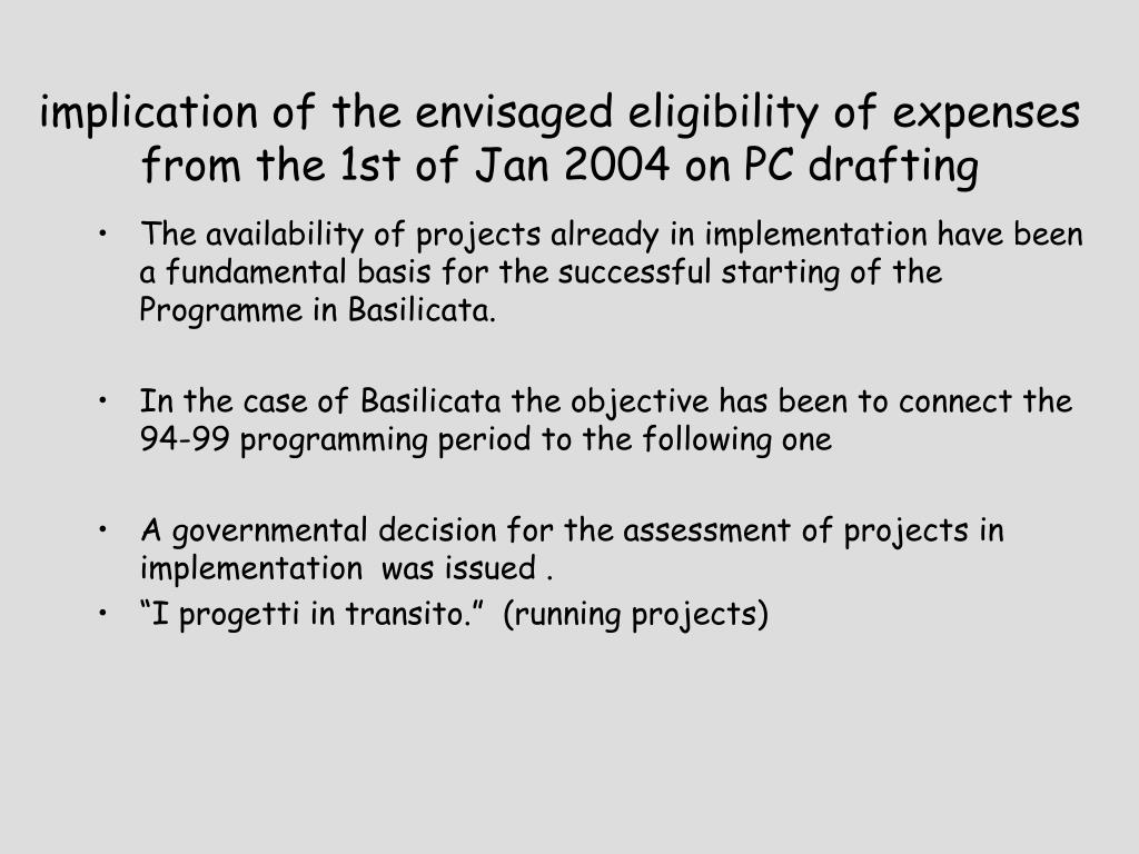 implication of the envisaged eligibility of expenses from the 1st of Jan 2004 on PC drafting