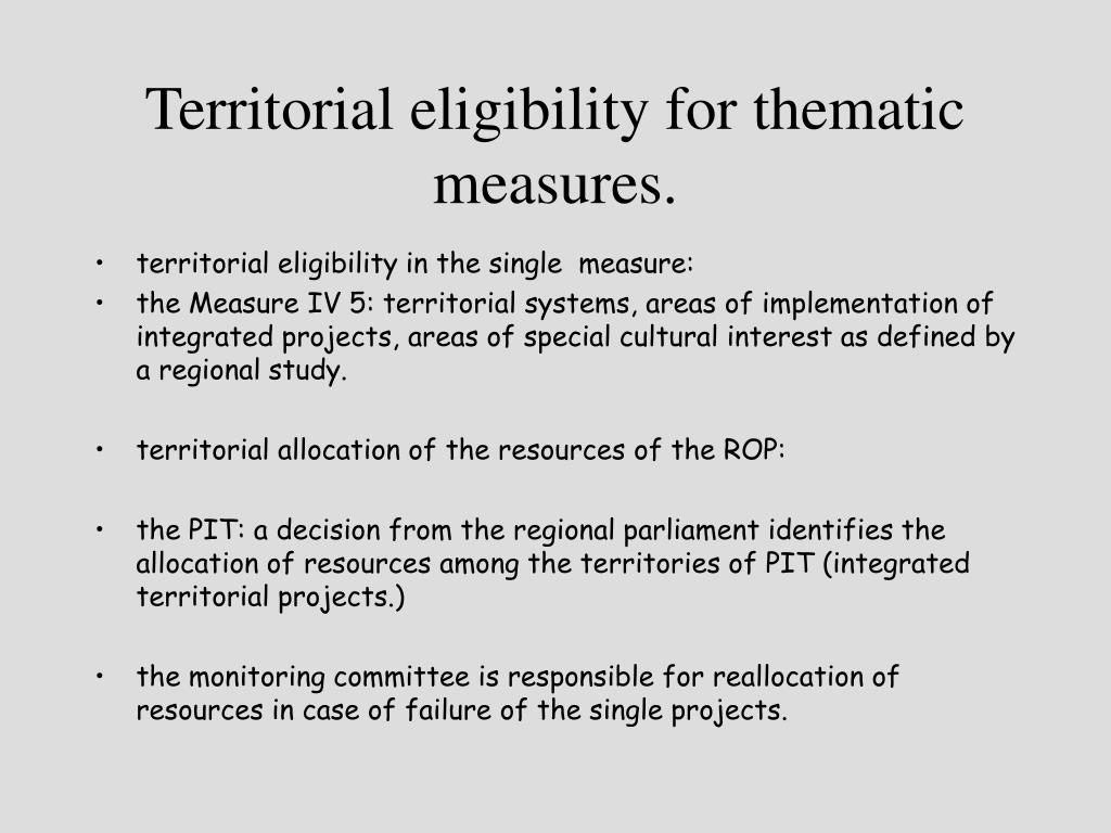Territorial eligibility for thematic measures.
