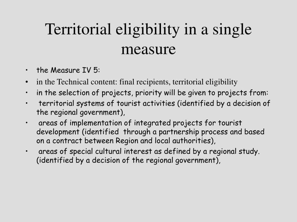 Territorial eligibility in a single measure