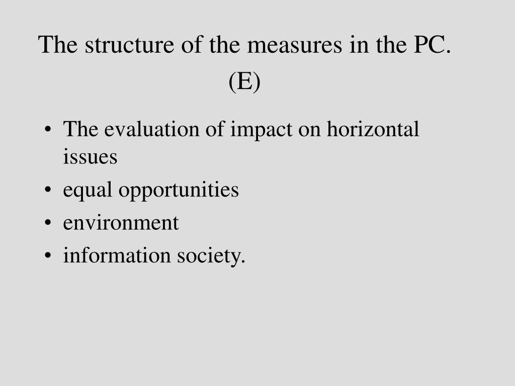The structure of the measures in the PC. (E)