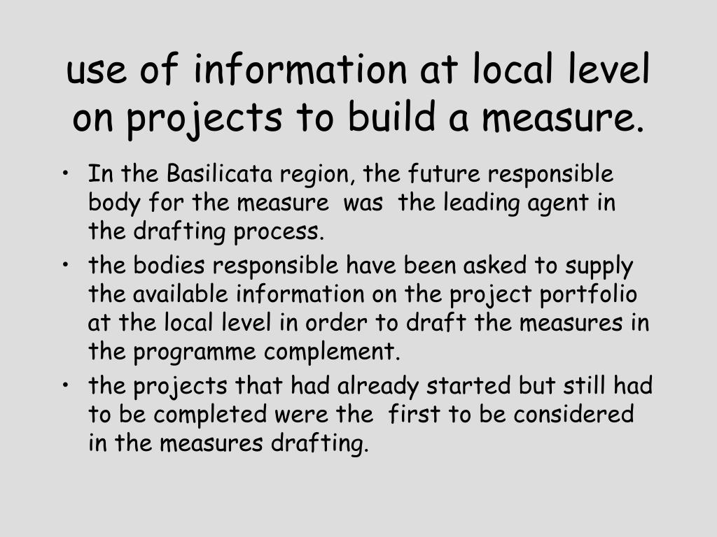 use of information at local level on projects to build a measure.