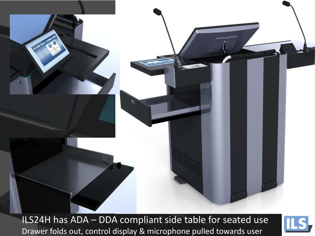 ILS24H has ADA – DDA compliant side table for seated use
