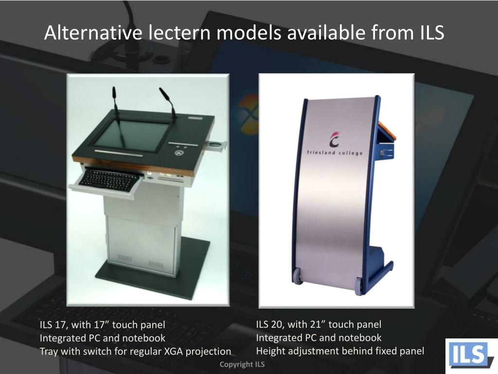 Alternative lectern models available from ILS