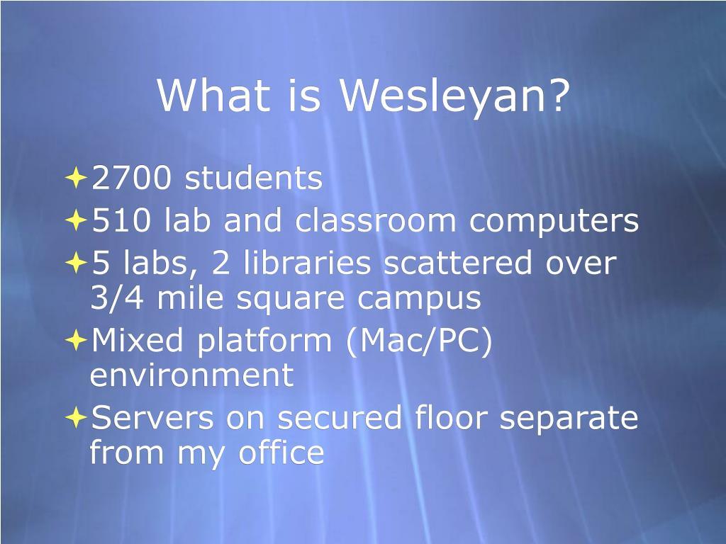 What is Wesleyan?