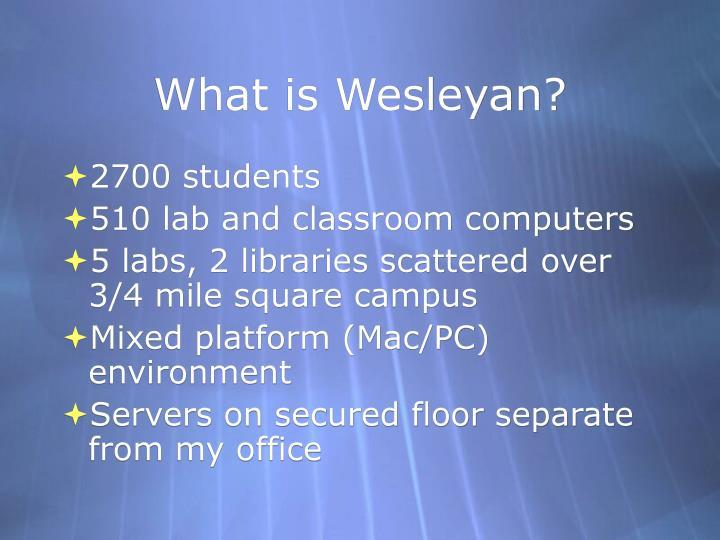 What is wesleyan