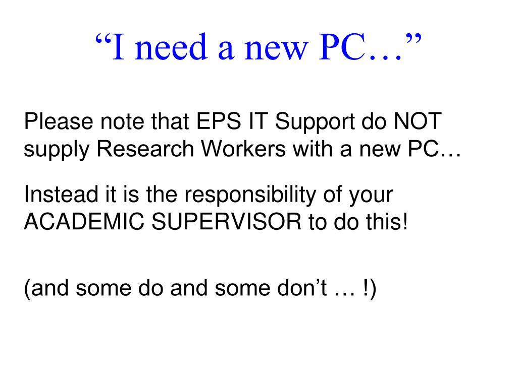"""""""I need a new PC…"""""""