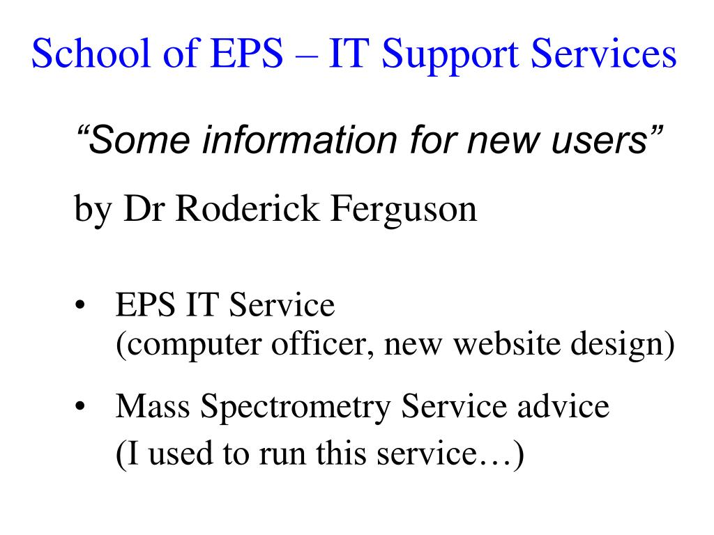 school of eps it support services l.